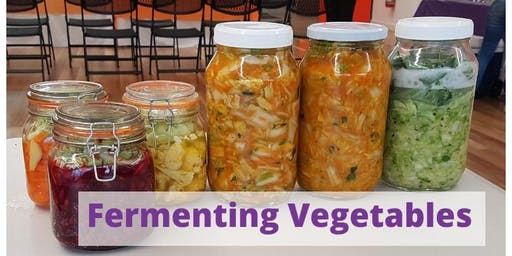 Fermenting Vegetables Workshop (24/08/19)