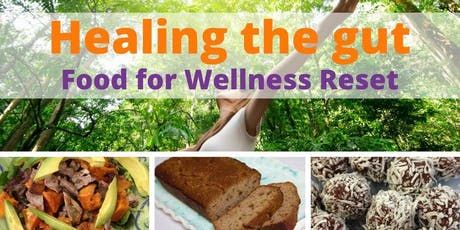 Food for Wellness Reset (16/11/19) tickets