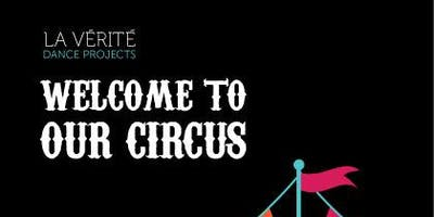 Welcome To Our Circus