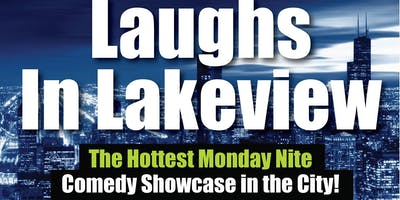 Laughs in Lakeview Stand-Up Comedy Showcase/OpenMic