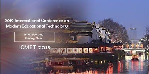 2019 International Conference on Modern Educational Technology - ICMET