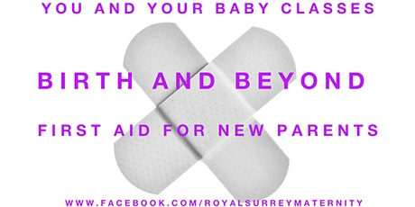 First Aid For New Parents (NOT CURRENTLY RUNNING) tickets