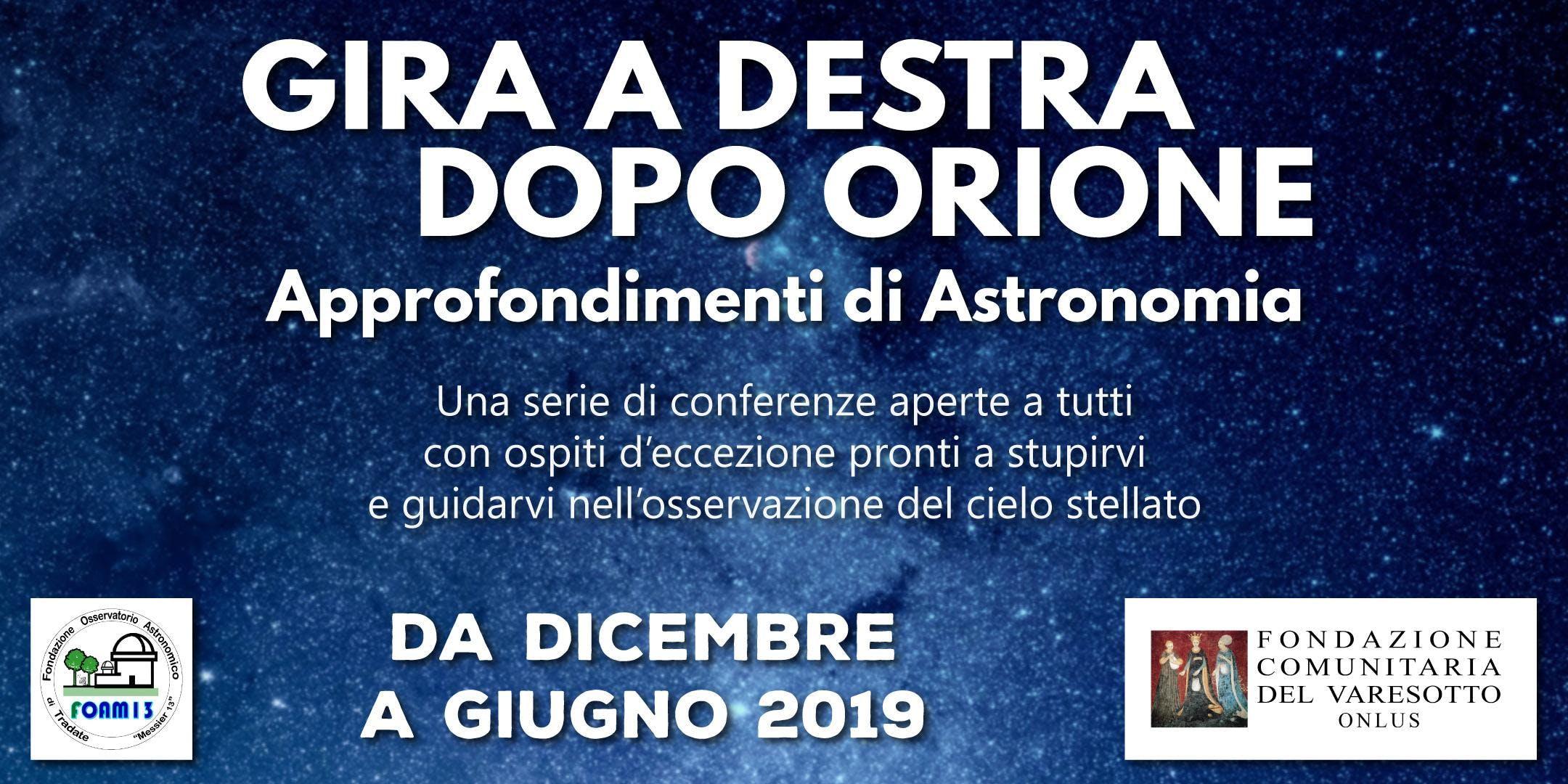 LA COMETA DI NATALE - Gira a Destra dopo Orione - 2a conferenza