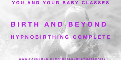 Birth and Beyond:  Hypnobirthing (Guildford) tickets