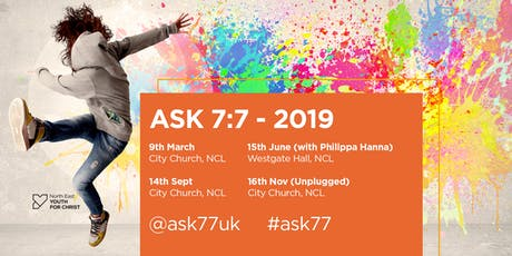 ASK 7:7 - 'Unplugged' tickets