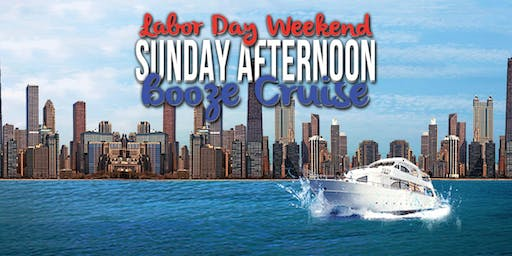 YachtPartyChicago Labor Day Weekend Sunday Afternoon Booze Cruise on Sept 1