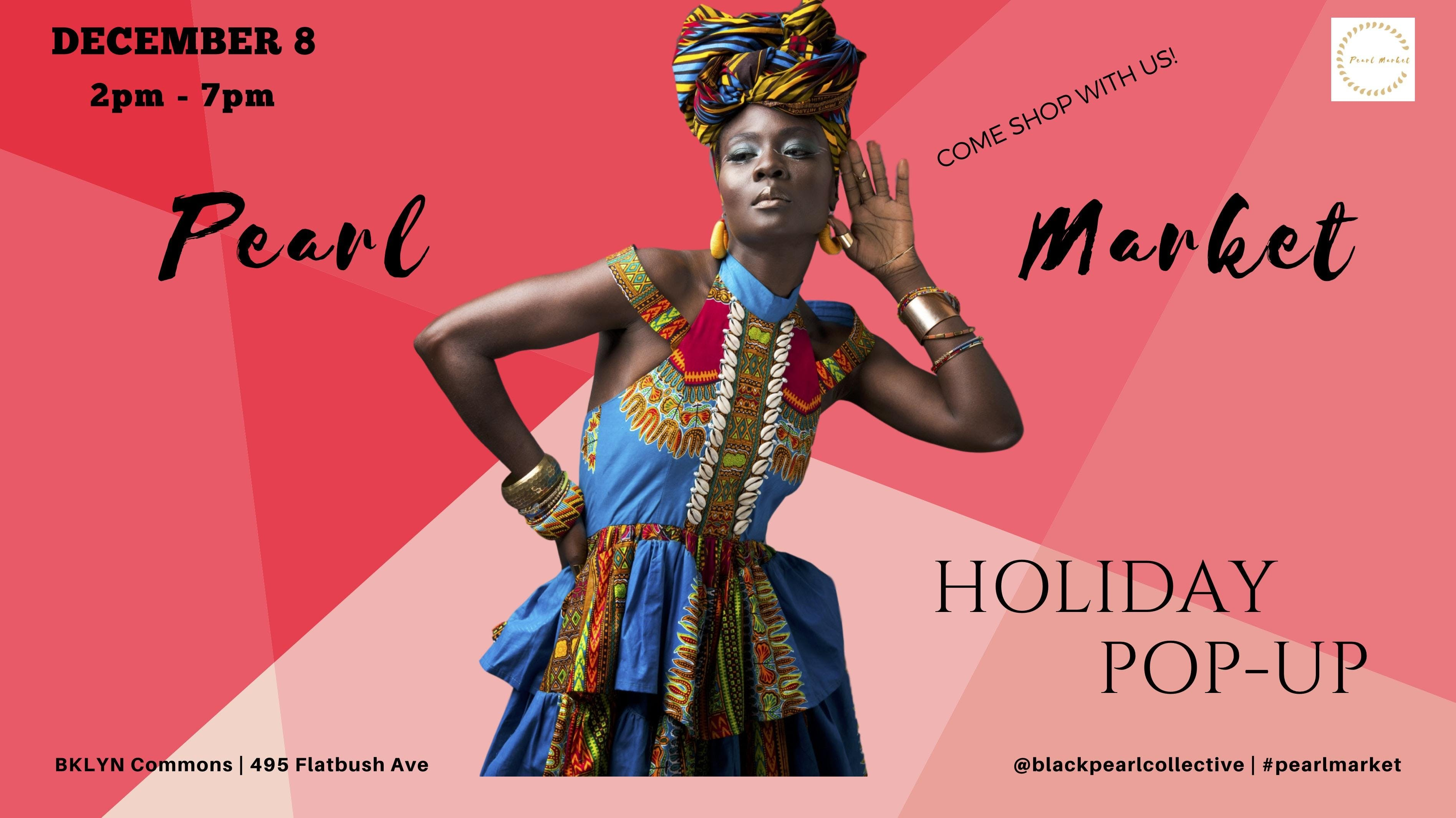 PEARL MARKET HOLIDAY POP-UP