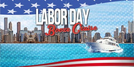 Yacht Party Chicago's Labor Day Booze Cruise tickets