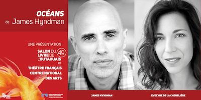 Océans, lecture-spectacle avec James Hyndman et Evelyne de la Chenelière