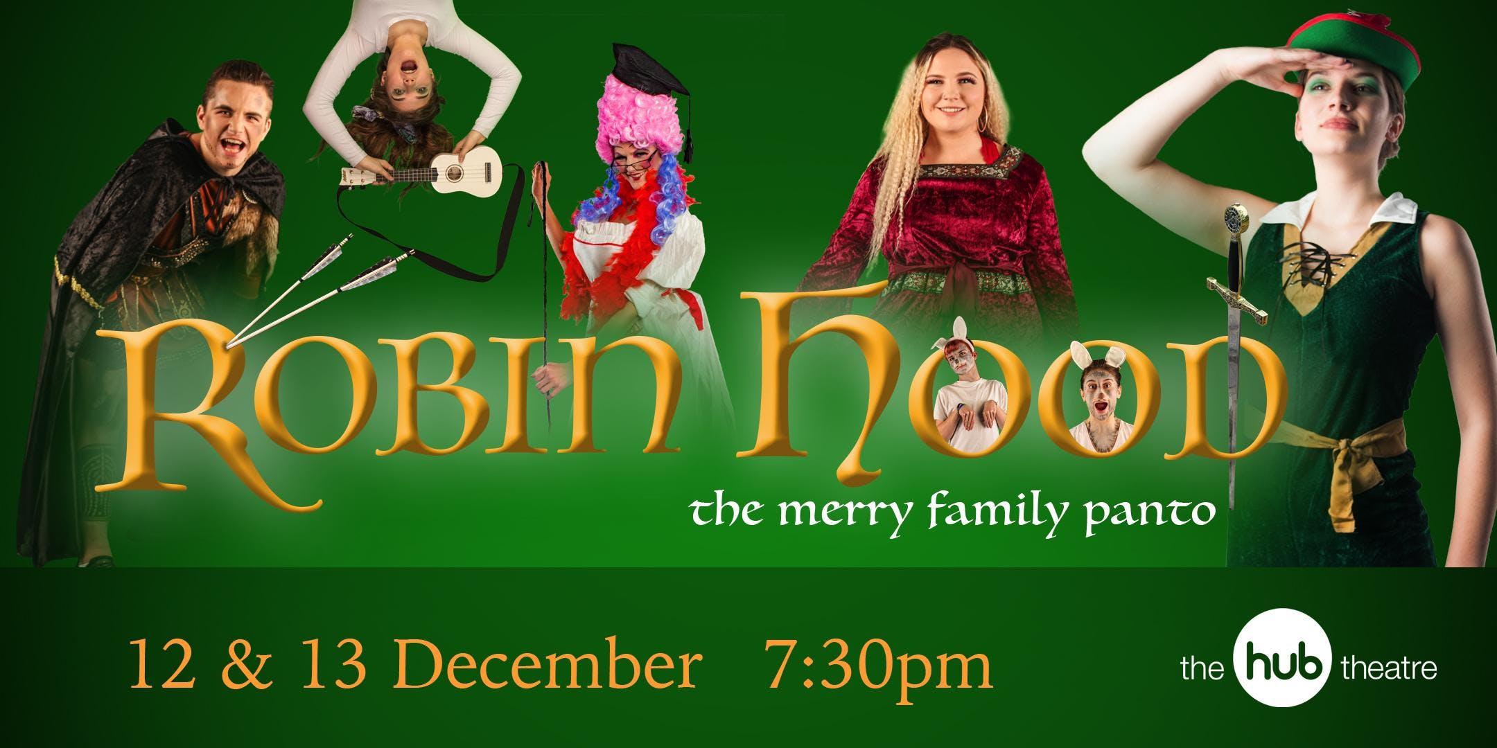 Robin Hood - the merry family panto