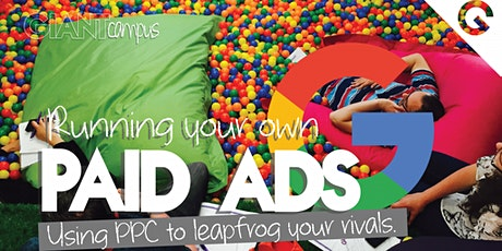 PPC COURSE   The theory behind PPC, why you should use it and how! tickets