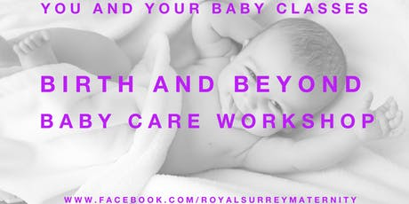 Birth and Beyond Baby Care Workshop tickets