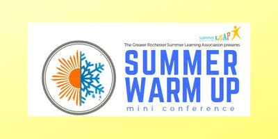 Summer Warm-Up Mini Conference