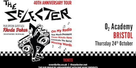 The Selecter - 40th Anniversary Tour + DJ Rhoda Dakar (O2 Academy, Bristol) tickets
