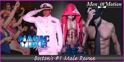 "\""Magic Mike Night Male Revue\"" Buxton, ME"