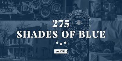 """275 Shades of Blue\"" 275th Anniversary Party"