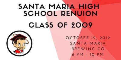 Santa Maria High School Reunion - Class of 2009