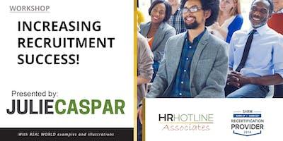 Increasing Recruitment Success!