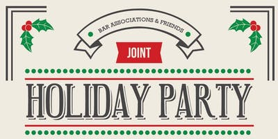 Bar Associations & Friends Joint Holiday Party