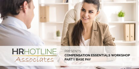 COMPENSATION ESSENTIALS WORKSHOP: BASE PAY tickets