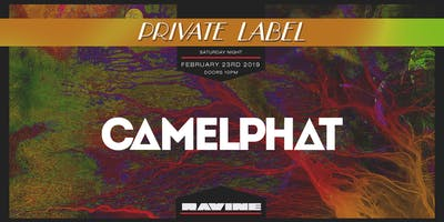 Private Label: Camelphat - Ravine Atlanta