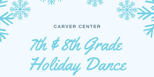 7th & 8th Grade Holiday Dance