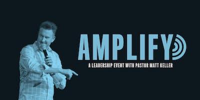 Amplify Leadership Event With Matt Keller