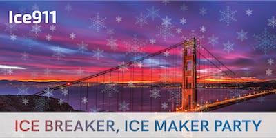 Ice Breaker, Ice Maker Party!