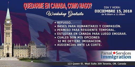 Me quiero quedar en Canadá, Como hago?