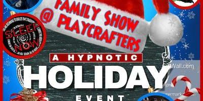 Hypnotic Holiday Show Event - Hypnotizing America