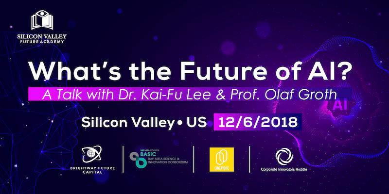 What's the Future of AI? — A Talk with Dr. Kai-Fu Lee & Prof. Olaf Groth