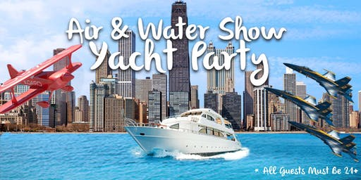 Air & Water Show Yacht Party on August 18th