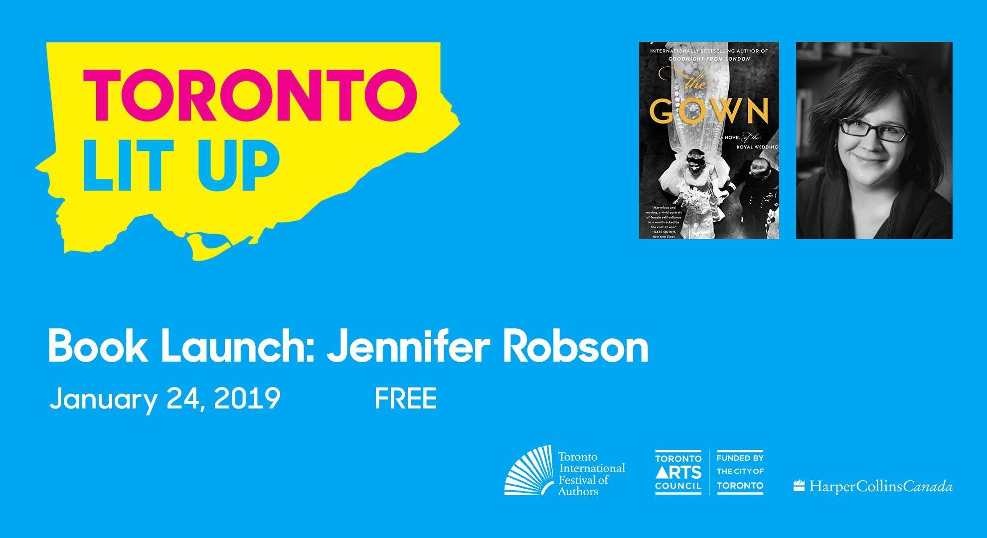 Toronto Lit Up: Jennifer Robson