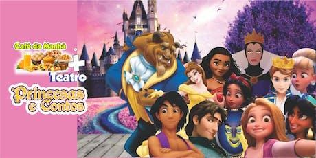Desconto! Café da Manhã + Princesas e Contos no Teatro BTC ingressos