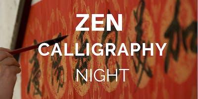 Zen Calligraphy Night