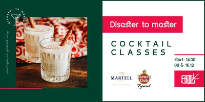 DISASTER TO MASTER | COCKTAIL CLASSES 3.3 (THE CHRISTMAS EDITION)