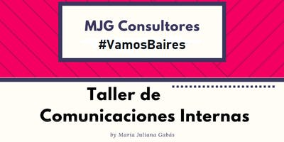 Taller de comunicaciones internas #Baires