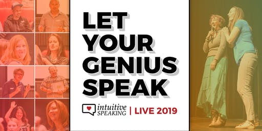 Intuitive Speaking Live 2019: Speak & Teach with Magnetism and Influence
