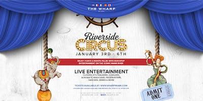 Riverside Circus at The Wharf