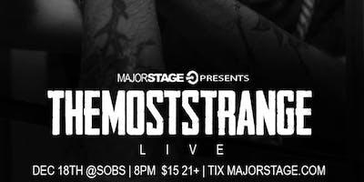 MajorStage Presents TheMostStrange