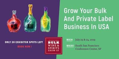 2019 International Bulk Wine and Spirits Show - Exhibitor Registration (San Francisco)