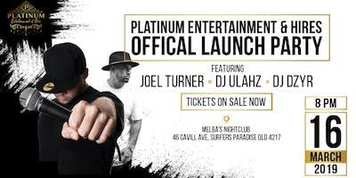 Platinum Official Launch Party