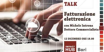 """Talk: """"Fatturazione elettronica: cosa cambia dal 1° gennaio"""""""