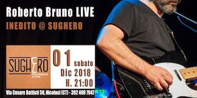 Roberto Bruno - Inedito @Sughero - Nicolosi