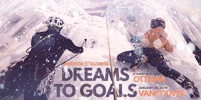 Seminar #1 - Dreams to Goals - Vancouver, BC