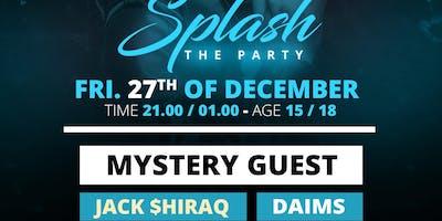 SPLASH! - 27 DECEMBER - THE SPOT BUSSUM