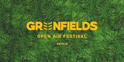 Greenfields Open Air Festival 2019