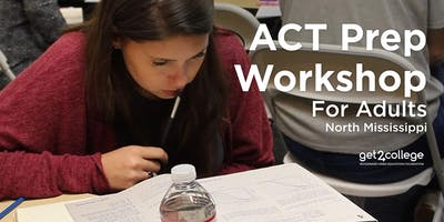 Adult ACT Prep Workshop - North MS