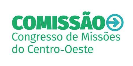 Comissão 2019: Congresso de Missões do Centro-Oeste ingressos