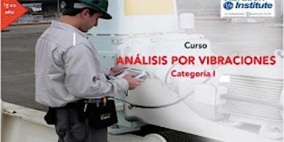 """Curso Vibraciones Categoria I  -  """"Certificación Instituto de Vibraciones""""  Costa Rica"""